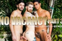 No Vacancy, Part 3: Jay Seabrook, Nick Milani & Scott DeMarco (Bareback)