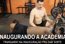Inaugurando a Academia, Transando Na Inauguração Pra Dar Sorte! Diego Moreno & Guto Devorador