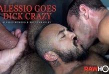 Alessio Goes Dick Crazy: Brett Bradley & Alessio Romero RAW