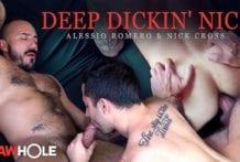 Deep Dickin' Nick: Alessio Romero & Nick Cross RAW